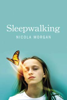 https://www.nicolamorgan.com/wp-content/uploads/2011/11/sleepwalking-220x330.jpg