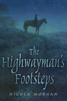 the_highwaymans_footsteps