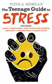 The Teenage Guide to Stress by Nicola Morgan, teaching stress managment skills to teenagers.