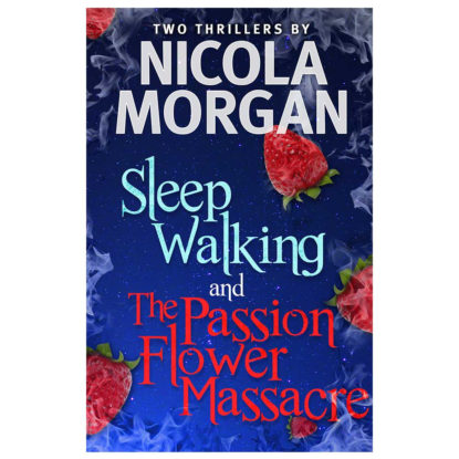 Sleepwalking and The Passion Flower Massacre
