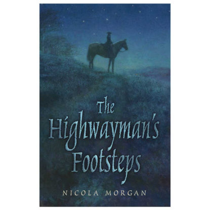 The Highwayman's Footsteps